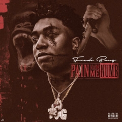 PAIN MADE ME NUMB BY Fredo Bang